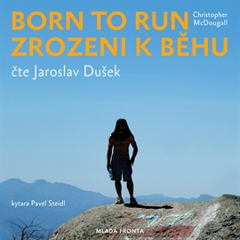 born-to-run-zrozeni-k-behu-duze